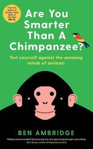 Are You Smarter Than A Chimpanzee? por Ben Ambridge