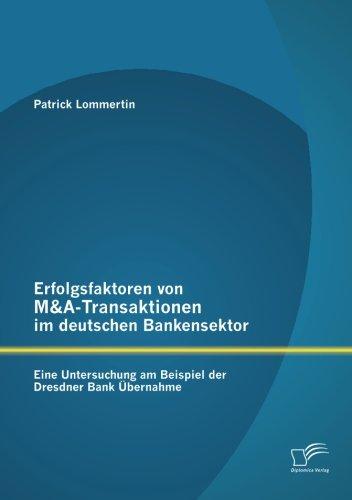 erfolgsfaktoren-von-ma-transaktionen-im-deutschen-bankensektor-eine-untersuchung-am-beispiel-der-dre