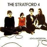 Songtexte von The Stratford 4 - Love & Distortion