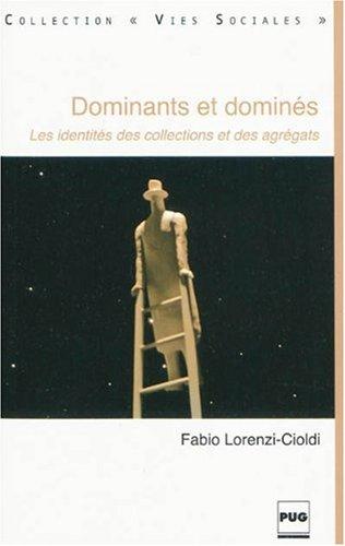 Dominants et dominés : Les identités des collections et des agrégats