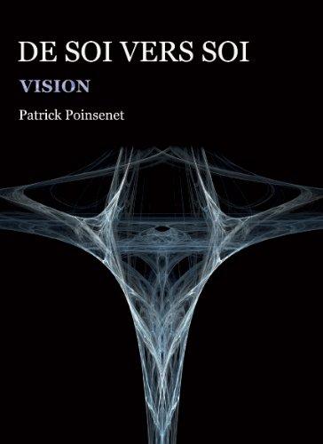 De soi vers soi : Vision