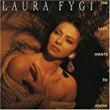 Songtexte von Laura Fygi - The Lady Wants to Know