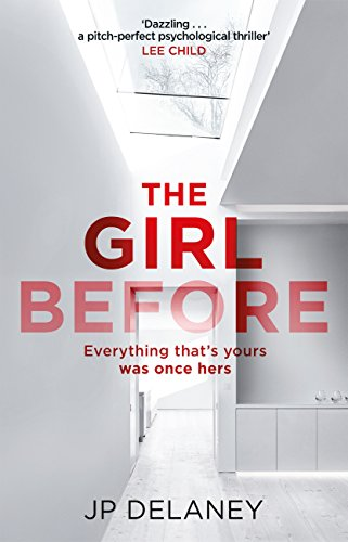 The Girl Before: The addictive Sunday Times bestseller