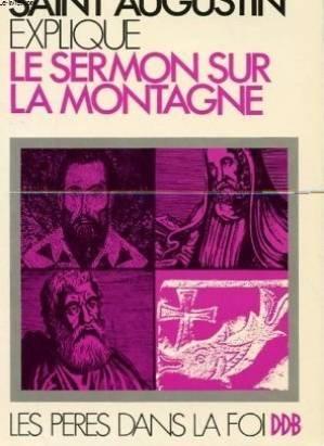 Le sermon sur la montagne par  Saint Augustin