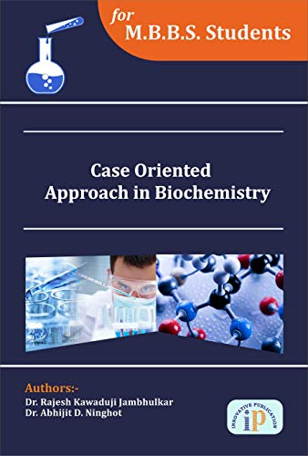 Case Oriented Approach in Biochemistry