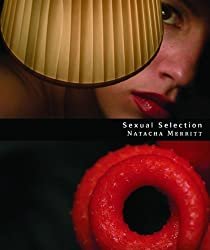 Sexual Selection by Natacha Merritt (2012-03-05)