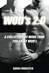 WOD's 2.0: A Collection of More Than 200 Great WOD's