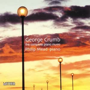 George Crumb - Complete Piano Works