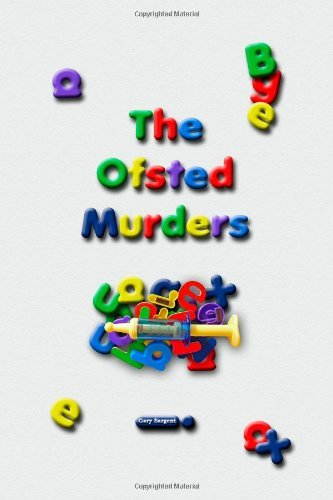 The Ofsted Murders by Gary Sargent (12-Nov-2009) Paperback