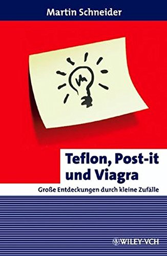 teflon-post-it-und-viagra-grosse-entdeckungen-durch-kleine-zufalle