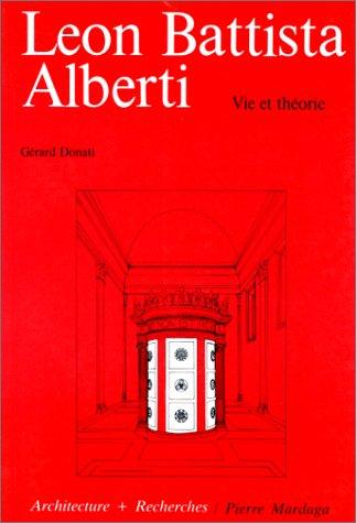 Léon Battista Alberti : Vie et théorie