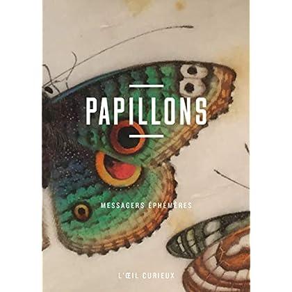 Papillons - Messagers éphémères - L'oeil curieux