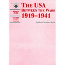 The USA Between the Wars  Teacher's Resource Book: 1919-1941 (Discovering the Past for GCSE)