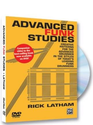 [(Advanced Funk Studies: Creative Patterns for the Advanced Drummer in the Styles of Today's Leading Funk Drummers)] [Author: Rick Latham] published on (October, 2013)