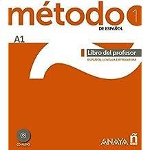 Método 1 de español.  Libro del Profesor A1 (Métodos - Método - Método 1 De Español A1 - Libro Del Profesor)