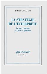 La Stratégie de l'interprète: Le sens commun et l'univers quotidien
