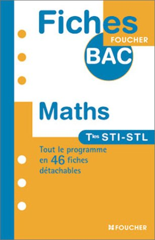 MATHEMATIQUES TERM.STI-STL (Ancienne Edition)