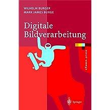 Digitale Bildverarbeitung - Eine Einführung mit Java und ImageJ