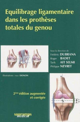 Equilibrage ligamentaire dans les prothèses totales du genou