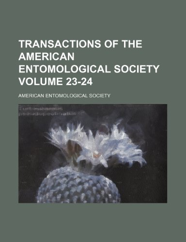 Transactions of the American Entomological Society Volume 23-24