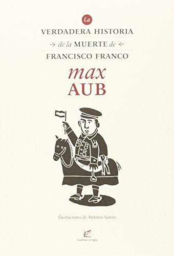 La Verdadera Historia De La Muerte De Francisco Franco descarga pdf epub mobi fb2