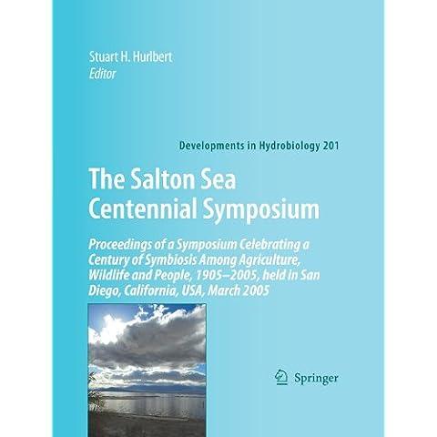 The Salton Sea Centennial Symposium: Proceedings of a Symposium Celebrating a Century of Symbiosis Among Agriculture, Wildlife and People, 1905-2005, Held in San Diego, California, USA, M - California Sea Salt