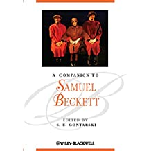 A Companion to Samuel Beckett (Blackwell Companions to Literature and Culture)