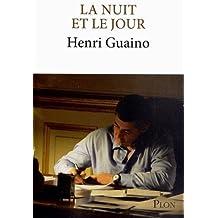 La nuit et le jour de Guaino. Henri (2012) Broché