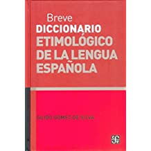 Breve Diccionario Etimologico De La Lengua/brief Dictionary Etymological of the Language