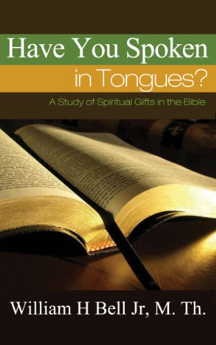 Have You Spoken in Tongues? (English Edition) - Corinthian Bells