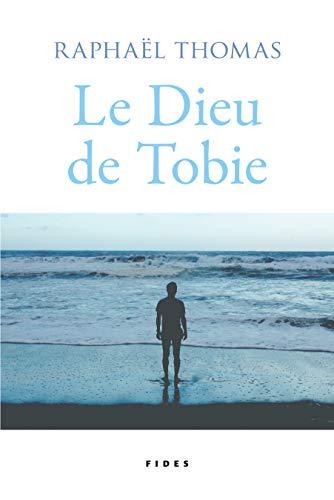 Raphaël Thomas - Le dieu de Tobie