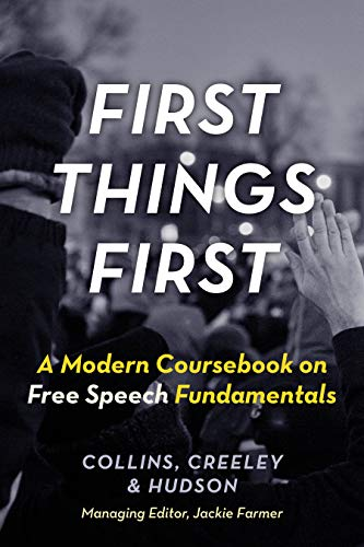 First Things First: A Modern Coursebook on Free Speech Fundamentals (English Edition)