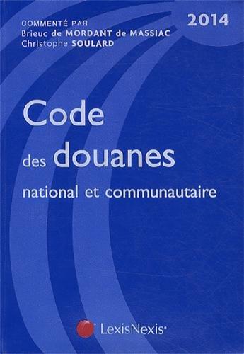 code-des-douanes-national-et-communautaire-2014