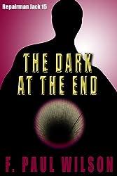 The Dark at the End (Repairman Jack series Book 15)