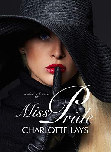 Miss Pride (NY Sinners Series Vol. 3) di [Lays, Charlotte]
