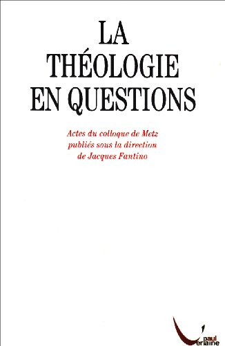 La thologie en questions