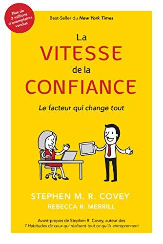 La Vitesse De La Confiance par  Stephen M.R. Covey