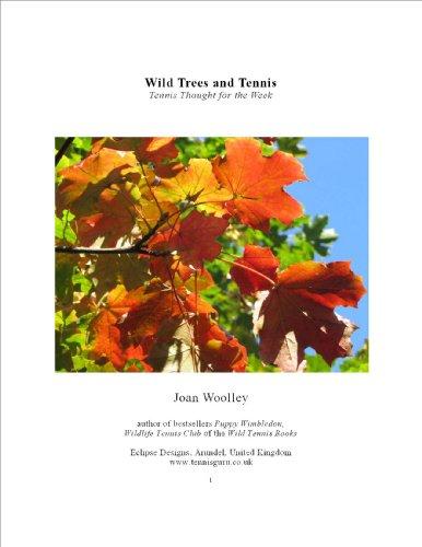 Descargar Wild Trees and Tennis: Tennis Thought for the Week (Wild Tennis Books Book 5) PDF Gratis
