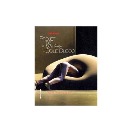 Projet de la matière : Odile Duboc – Mémoire(s) d'une œuvre chorégraphique (DVD inclus)