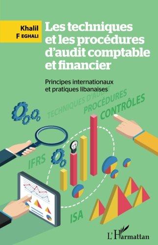 Les techniques et les procédures d'audit comptable et financier par Khalil Feghali