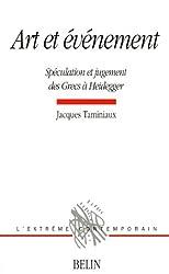 Art et événement : Spéculation et jugement des Grecs à Heidegger