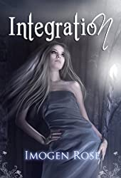 INTEGRATION (Bonfire Chronicles Prequel 2) (Bonfire Chronicles: Bonfire Academy) (English Edition)
