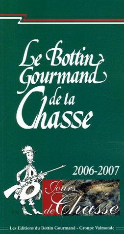Le Bottin Gourmand de la Chasse