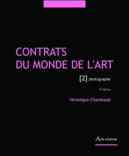 Contrats du monde l'art : Tome 2, Photographe