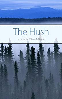 The Hush (English Edition) von [Flowers, William]