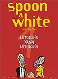 Spoon & White, tome 1 : Requiem pour dingos