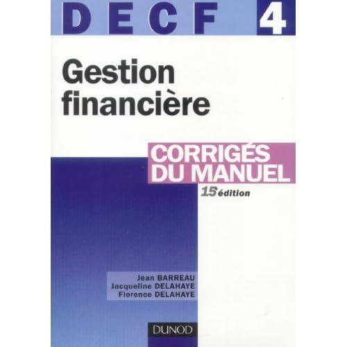 DECF 4 Gestion financière : Corrigés du manuel