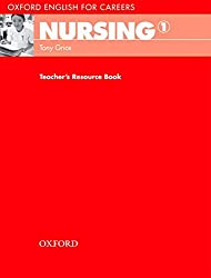 Oxford English for Careers: Nursing 1: Teacher's Resource Book