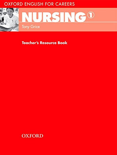 Oxford English for Careers Nursing 1: Teacher's Book