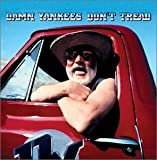 Songtexte von Damn Yankees - Don't Tread